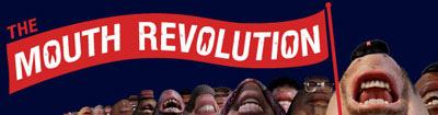 Mouth Revolution